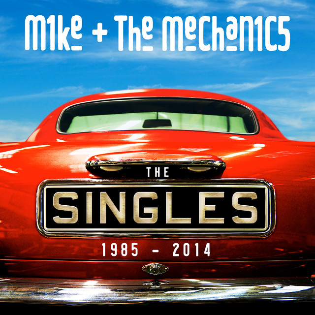 Mike + The Mechanics The Singles: 1985-2014 album cover