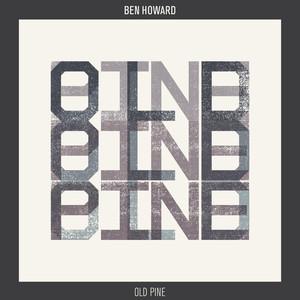 Old Pine (Everything Everything Remix)