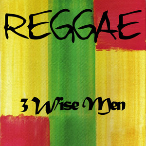 Reggae 3 Wise Men album