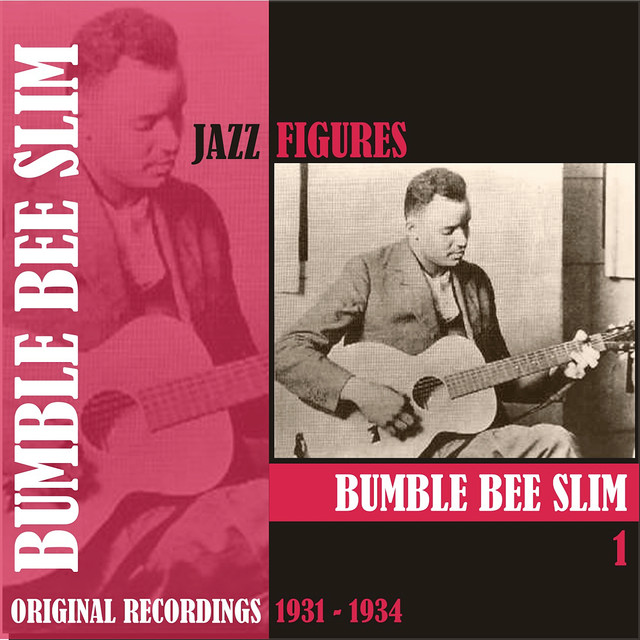 Bumble Bee Slim Jazz Figures / Bumble Bee Slim, (1931 - 1934), Volume 1 album cover