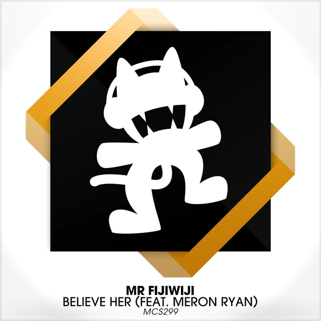 Believe Her (feat. Meron Ryan)