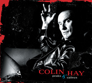 Peaks & Valleys - Colin Hay