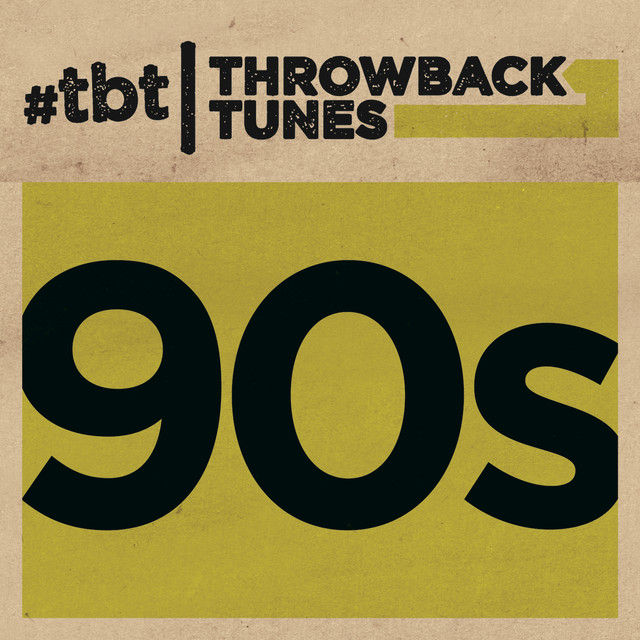 Album cover for Throwback Tunes: 90s by Various Artists