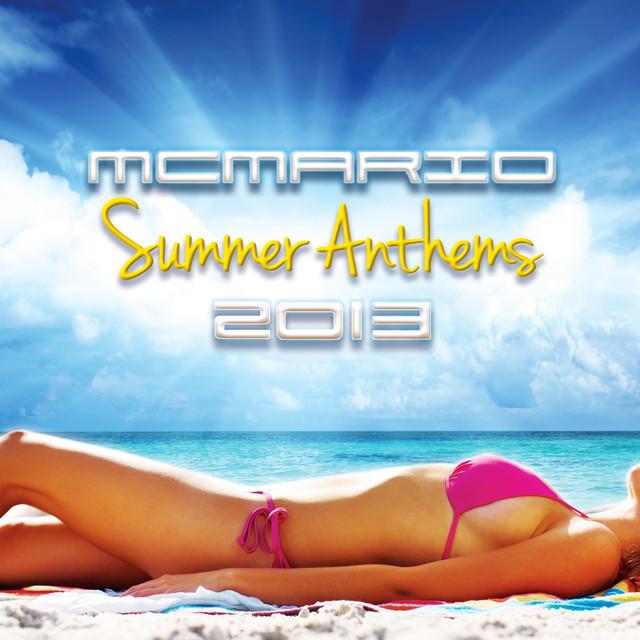 MC Mario Summer Anthems 2013 album cover