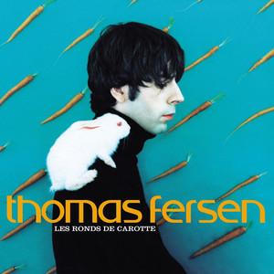 Les ronds de carotte - Thomas Fersen