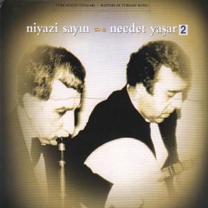 Niyazi Sayın & Necdet Yaşar, No. 2 Albümü