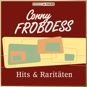MASTERPIECES presents Conny Froboess: Hits & Raritäten album