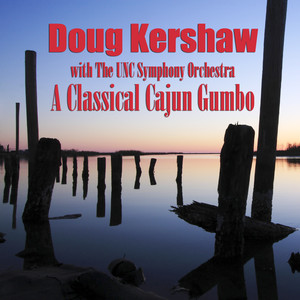 Doug Kershaw, The UNC Symphony Orchestra Louisiana Man cover