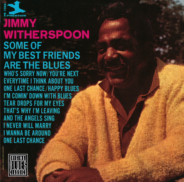 Everytime I Think About You A Song By Jimmy Witherspoon On Spotify