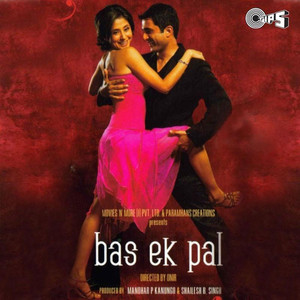 Bas Ek Pal (Original Motion Picture Soundtrack) Albümü