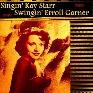 Singin' Kay Starr, Swingin' Erroll Garner album