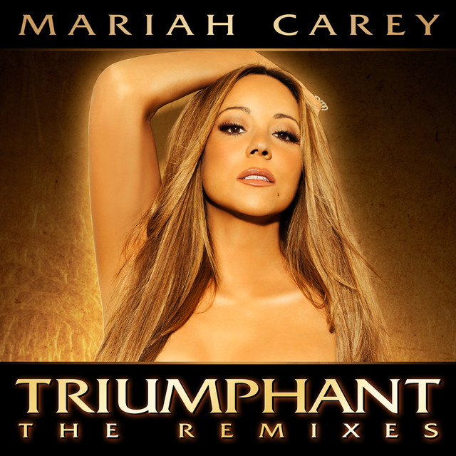 Mariah Carey Triumphant (Remixes) album cover