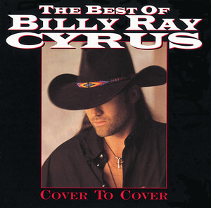 The Best of Billy Ray Cyrus: Cover to Cover album