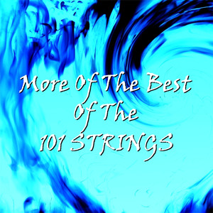 More of the Best of the 101 Strings Orchestra album