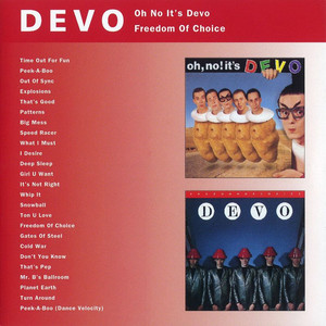 Oh No It's Devo / Freedom of Choice album