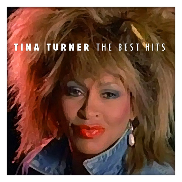 Spotify Kiss And Makeup: Tina Turner The Best Hits By Tina Turner On Spotify