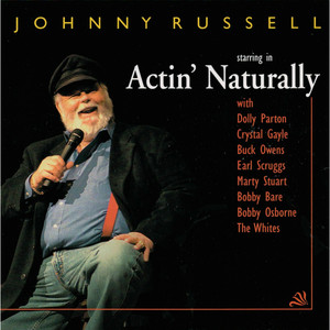 Johnny Russell, Earl Scruggs, Buck Owens, Marty Stuart, Benny Martin Act Naturally cover