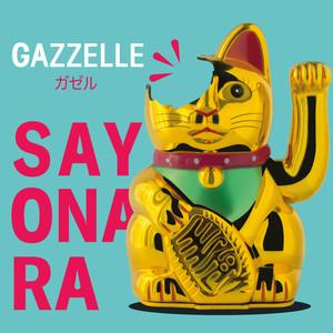 Sayonara - Gazzelle