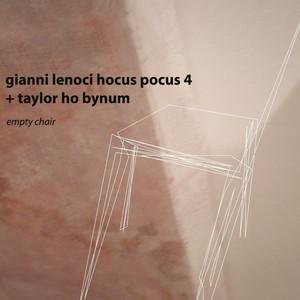 Gianni Lenoci Hocus Pocus 4 feat. Taylor Ho Bynum
