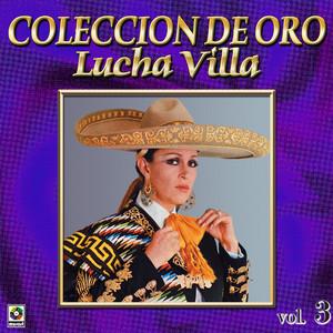 Lucha Villa Coleccion De Oro, Vol. 3 album