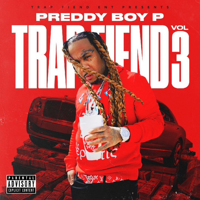 Album cover for Trap Fiend, Vol. 3 by Preddy Boy P