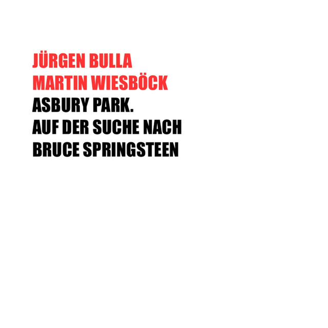 Asbury Park. Auf der Suche nach Bruce Springsteen