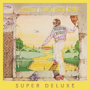 Goodbye Yellow Brick Road (40th Anniversary Celebration / Super Deluxe) album