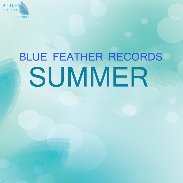 Blue Feather Records - Summer 2015 Albumcover