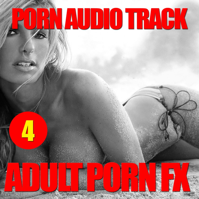 By Porn Audiotracks