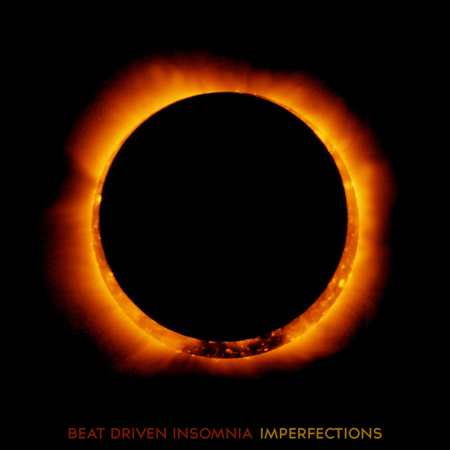 Beat Driven Insomnia - Imperfections