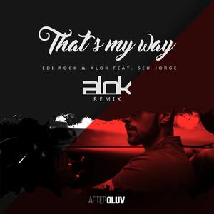 That's My Way (Alok Remix) Albümü