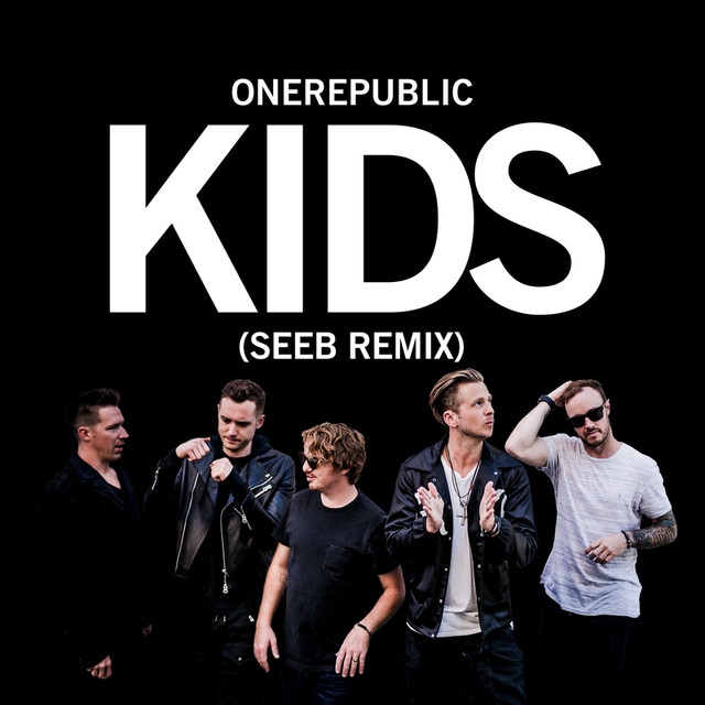 Kids (Seeb Remix)