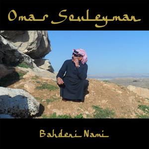 Omar Souleyman, Bahdeni Nami på Spotify