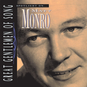 Great Gentlemen Of Song / Spotlight On Matt Monro album