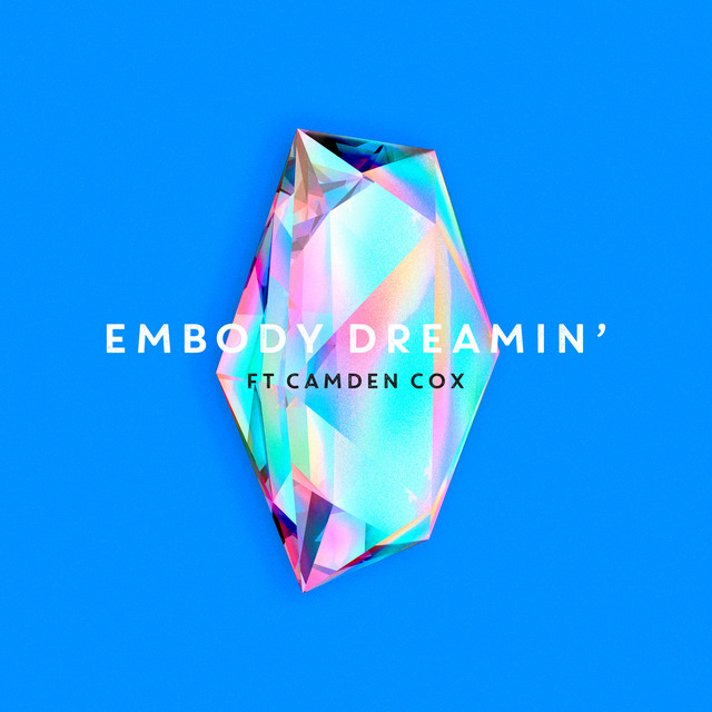 Album cover for Dreamin' by Embody