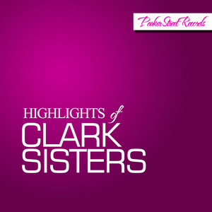 Highlights of Clark Sisters album