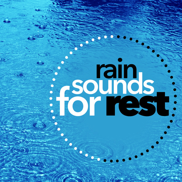 Rain Sounds for Rest Albumcover