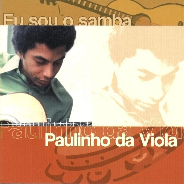 Eu Sou O Samba - Paulinho Da Viola