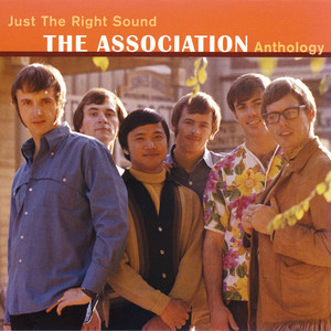 Just The Right Sound: The Association Anthology  - The Association