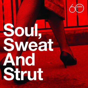 Atlantic 60th: Soul, Sweat And Strut album