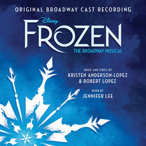 Frozen: The Broadway Musical (Original Broadway Cast Recording) Albümü