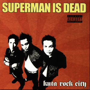 Kuta Rock City - Superman Is Dead