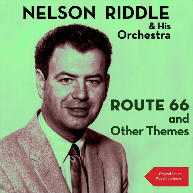 Nelson Riddle Route 66 and Other Themes album cover