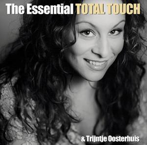 The Essential Total Touch & Trijntje Oosterhuis album