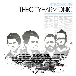 Introducing The City Harmonic - The City Harmonic