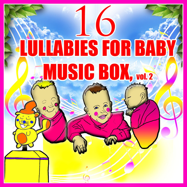 16 LULLABIES for BABY - Music Box, vol.2