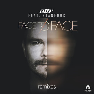 Face to Face (Remixes) (Feat. Stanfour)