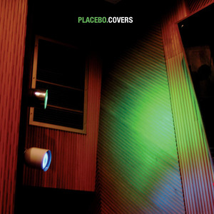 Covers - Placebo