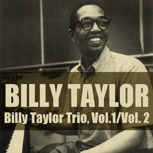 Billy Taylor Trio, Vol.1 / Vol. 2 album