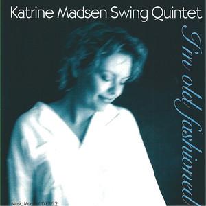 I'm Old Fashioned - Quintet 1996 album